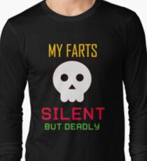 My Farts - Silent But Deadly Long Sleeve T-Shirt