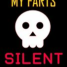 My Farts - Silent But Deadly by Erick Sodhi