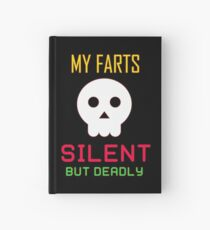 My Farts - Silent But Deadly Hardcover Journal