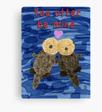 You Otter Be Mine Canvas Print
