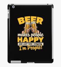Beer Makes People Happy iPad Case/Skin