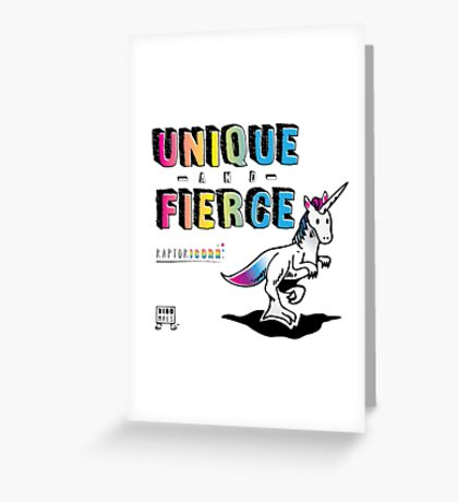Unique and Fierce Greeting Card