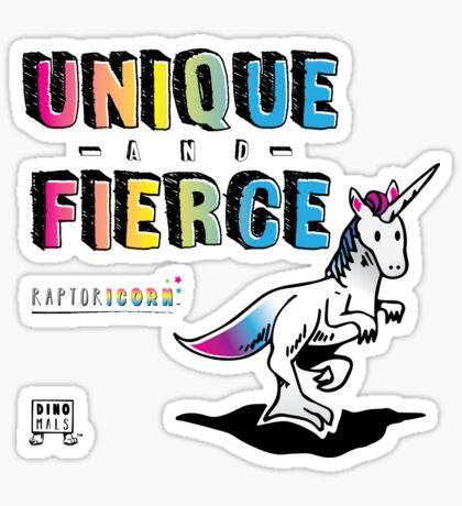 Unique and Fierce Sticker