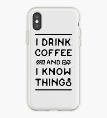 Drink Coffee and Know (Black) iPhone Case