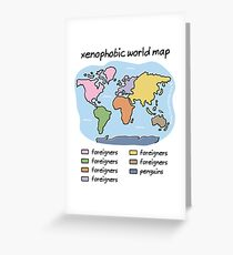 xenophobic world map Greeting Card