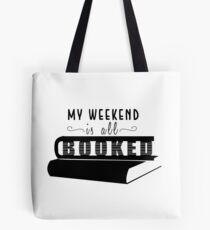 Mein Wochenende ist alles gebucht! Tote Bag