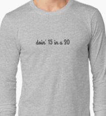15 IN A 30 T-Shirt