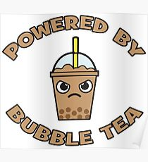 Powered By Bubble Tea - Chocolate Mocha Poster