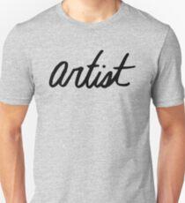 Artist - cursive Unisex T-Shirt