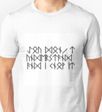 You can't understand and I know it - Dwarf's rune version T-Shirt