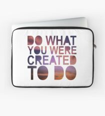 """Do What You Were Created To Do"" 1 CORINTHIANS 13:4-5 Laptop Sleeve"