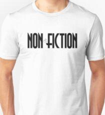 NON - FICTION T-Shirt