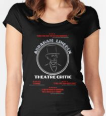 Abraham Lincoln Theatre Critic Women's Fitted Scoop T-Shirt
