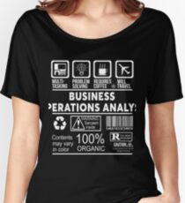 BUSINESS OPERATIONS ANALYST - NICE DESIGN 2017 Women's Relaxed Fit T-Shirt