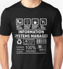 INFORMATION SYSTEMS MANAGER - NICE DESIGN 2017 Unisex T-Shirt