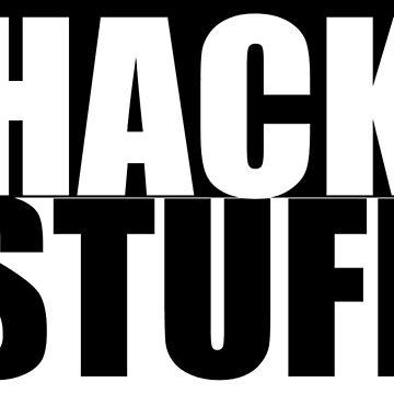 HACK STUFF by zmccurdy