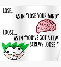 Lose/Loose Crazy People Poster