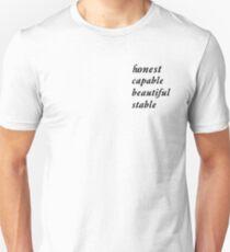 honest capable beautiful stable Unisex T-Shirt