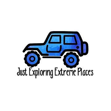 Blue Jeep - Exploring Extreme Places von its-anna