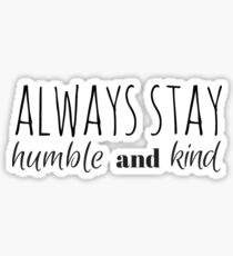 Humble and Kind Sticker
