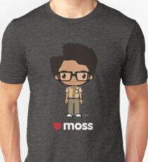 Love Moss - The IT Crowd Unisex T-Shirt