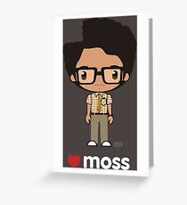 Love Moss - The IT Crowd Greeting Card