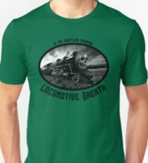 locomotive breath T-Shirt