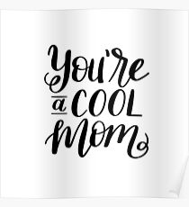 cool mom Poster