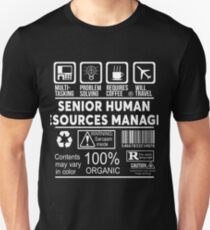 SENIOR HUMAN RESOURCES MANAGER - NICE DESIGN 2017 T-Shirt