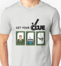 Get your clue Unisex T-Shirt