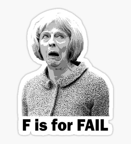F is for Fail - Theresa May Comedy Sticker