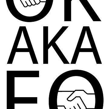 ok also known fuck off - slang shirt by pathos-design