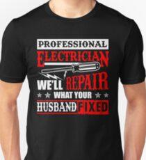 Electrician Repairs What Your Husband Fixed T-Shirt T-Shirt