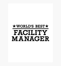 World's best Facility Manager Photographic Print