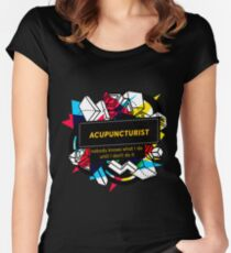 ACUPUNCTURIST Women's Fitted Scoop T-Shirt