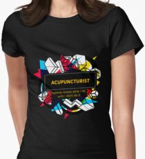 ACUPUNCTURIST Women's Fitted T-Shirt