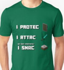 I Protec, I attac, but most importantly I snac - Minecraft T-Shirt