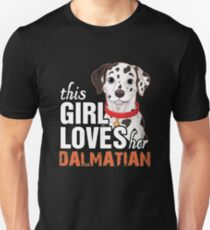 This girl loves Dalmatian Unisex T-Shirt