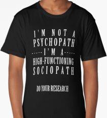 Sherlock - Not A Psychopath, A High-Functioning Sociopath Long T-Shirt