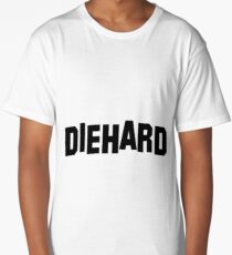 DIEHARD Long T-Shirt