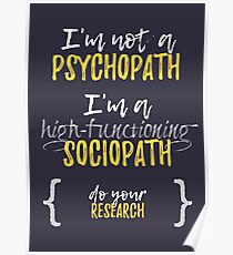 Sherlock - Not A Psychopath, A High-Functioning Sociopath Poster