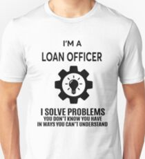 LOAN OFFICER - NICE DESIGN 2017 T-Shirt
