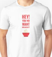 Happy Gilmore - Hey, You No Want Breakfast? Unisex T-Shirt