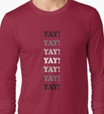 YAY!!! black and white design, celebrate, party Long Sleeve T-Shirt