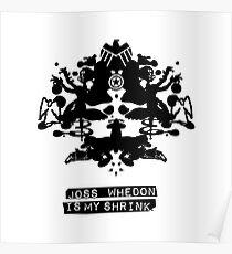"""Joss Whedon Is My Shrink"" - Dark Poster"