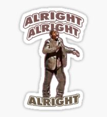 Kevin Hart Alright Alright Alright Sticker