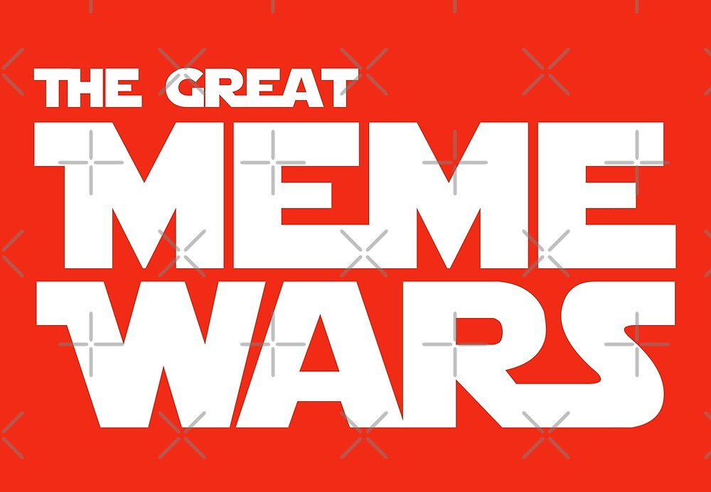 Meme Wars - Da Swag Awakens by CentipedeNation