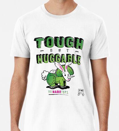 Tough but Huggable Premium T-Shirt