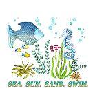 Sea Sun Sand Swim by DreamOutLoudArt