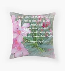 Flowers With Maya Angelou Verse Throw Pillow